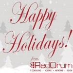 Happy Holidays from RedOrum! Your IT Consulting, Hosting, and Design Company!